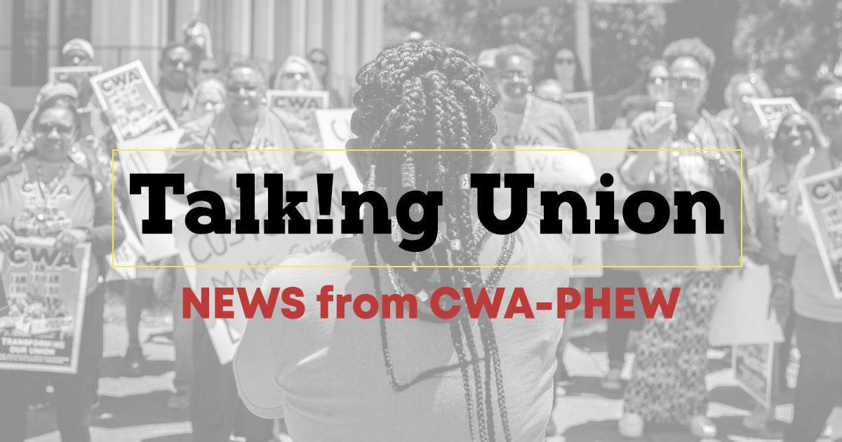 CWA PHEW Talking Union